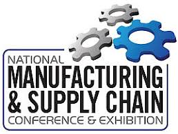National Manufacturing & Supply Chain Conference and Exhibition